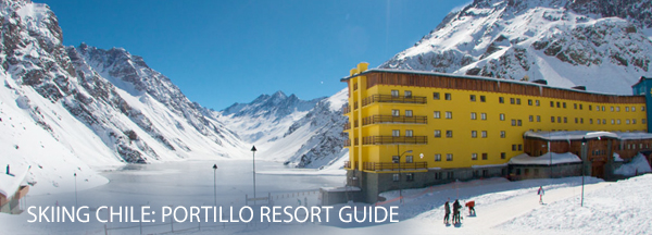 Portillo Ski Resort Guide