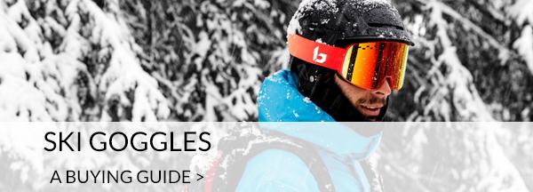 Ski Goggle Buying Guide
